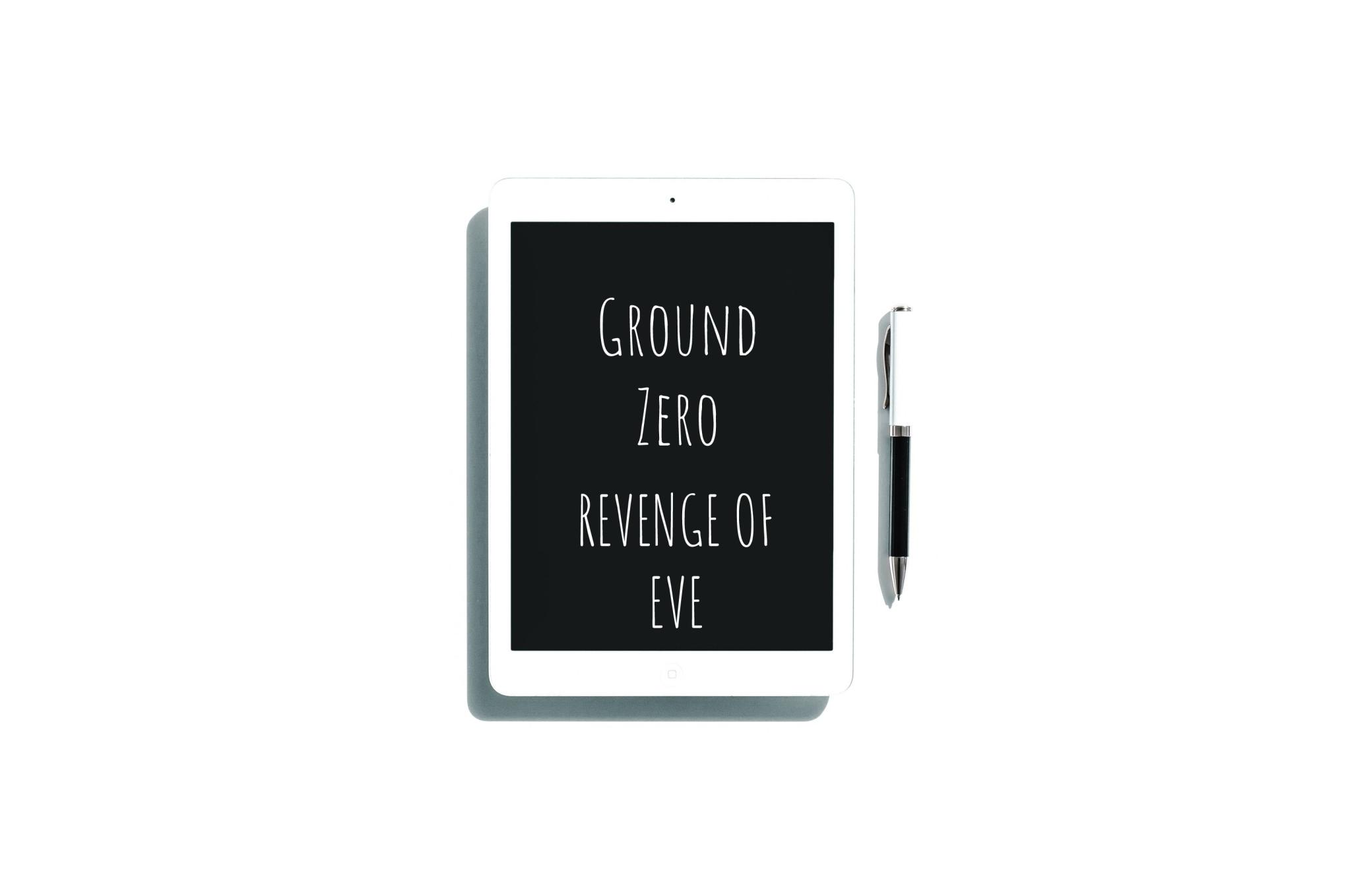 Ground Zero-Revenge of Eve