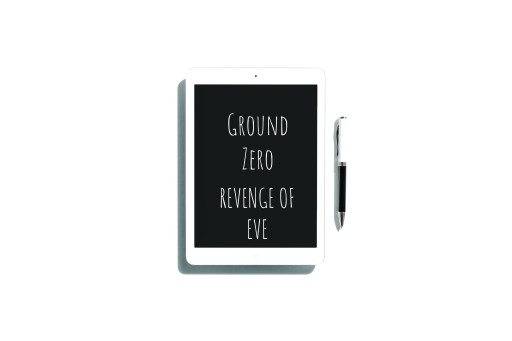 Ground Zero-Revenge of Eve
