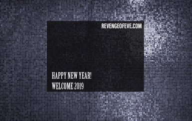 Happy New Year- Revenge of Eve