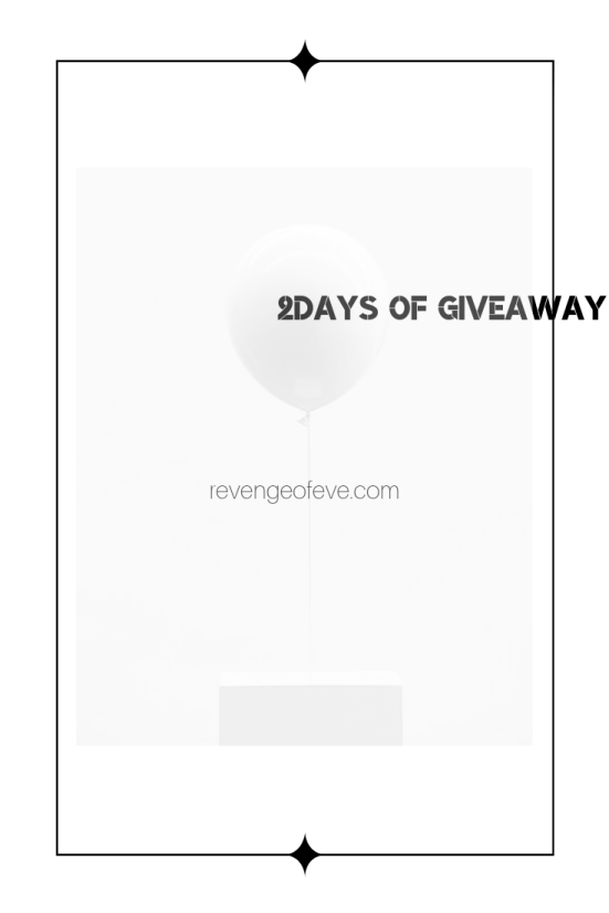 2days of giveaway-Revenge of Eve