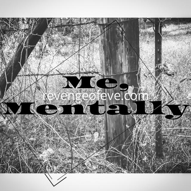 Me-Mentally-Revenge-of-Eve